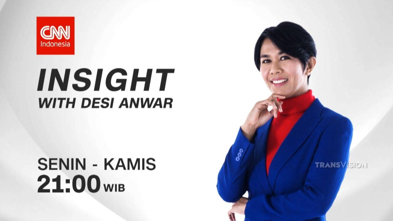 CNN Insight with Desi Anwar